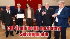 CHP, İzmir'de ilk mazbatasını aldı…