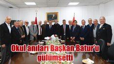 Okul anıları Başkan Batur'u gülümsetti