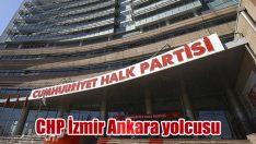 CHP İzmir Ankara yolcusu