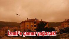 İzmir'e çamur yağacak!