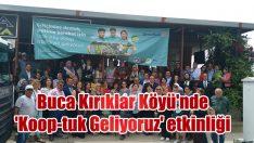 Buca Kırıklar Köyü'nde 'Koop-tuk Geliyoruz' etkinliklerine yoğun ilgi