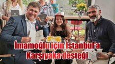 İmamoğlu için İstanbul'a Karşıyaka desteği